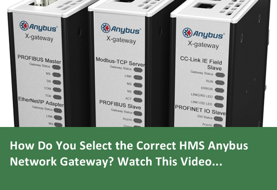 How do you select the correct HMS Anybus Network Gateway Video